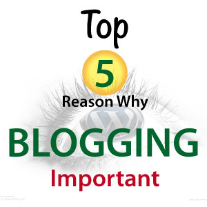 top 5 reason why blog important